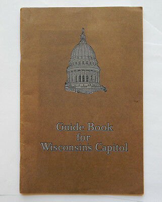 Madison Wisconsin Capitol Building Official Guide & History (ca.1925)