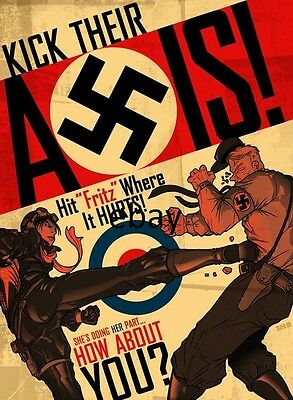 Ww2 Propaganda Poster Kick Their Axis Anti German New A4 Print