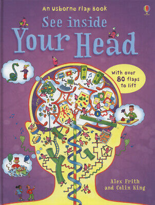 An Usborne flap book: See inside your head by Alex Frith|Colin King (Hardback)