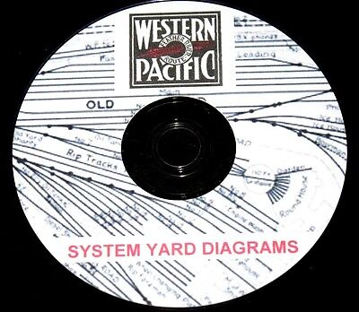 Western Pacific Railroad Co. System Yard  Diagrams PDF Pages on DVD