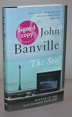 THE SEA by John Banville  [SIGNED] UK 1st Edition Later printing