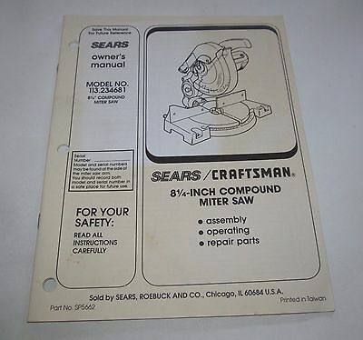 """Sears Craftsman 8-1/4"""" Compound Miter Saw Model 113.234681 Owner's Manual"""