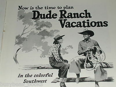 1949 SANTA FE RR advertisement, smoking cowboy, Dude Ranch, cowgirl on fence