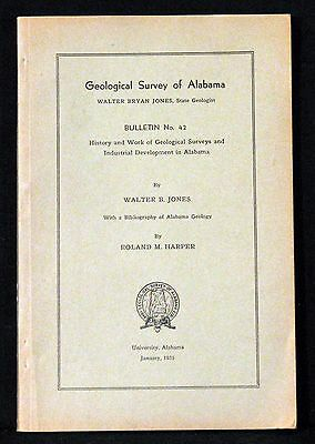 Alabama History And Work Of Geological Surveys And Industrial Development 1935