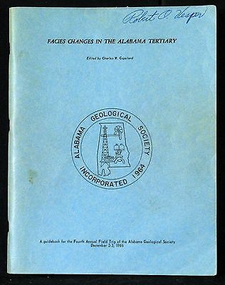 Geological Guidebook - Facies Changes In The Alabama Tertiary 1966 Softcover