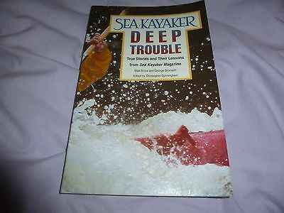 Sea Kayaker Book - Deep Trouble - True Stories Of Accidents & Near Accidents