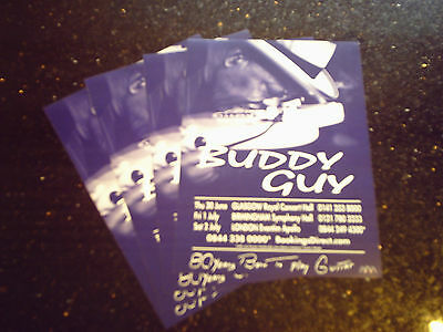 "BUDDY GUY - ""80 YEARS BORN TO PLAY GUITAR"" UK TOUR 2016 (4 x PROMO FLYERS)"