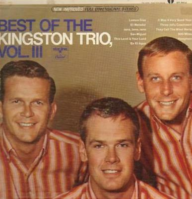 Kingston Trio The Best Of The Kingston Trio Vol. 3 Capitol Vinyl LP