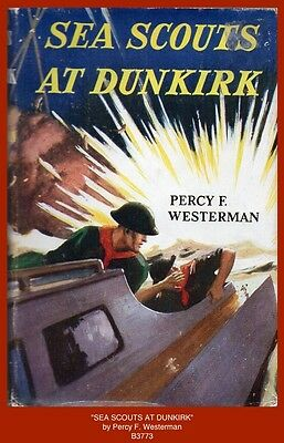 """""""SEA SCOUTS AT DUNKIRK""""  by Percy F. Westerman - 1950's Boy Scout Book"""