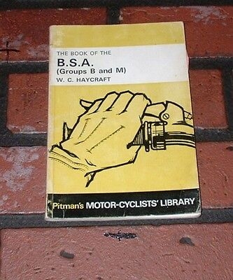Pitmans The Book Of The Bsa Groups B & M. W.c. Haycraft. 1955 To 1967 Models.