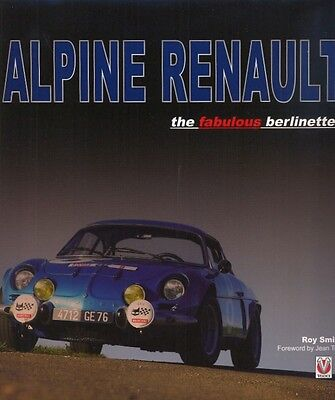 Alpine Renault the fabulous Berlinettes A110 - Roy Smith - book - WAS £75 !!!