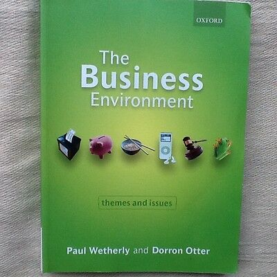 The Business Environment: Themes and Issues by Oxford University Press...