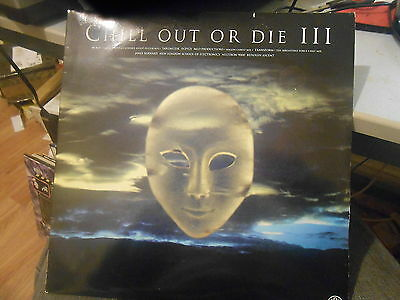 Chill Out Or Die III (RISING HIGH 3X12 AMBIENT COMPILATION)(VG+ COND)