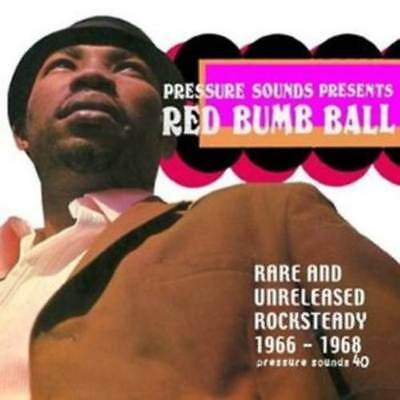 V.A.* Red Bumb Ball - Rare & Unreleased Rocksteady 1966-68 2-LP Neu