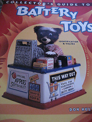 Vtg Collector's Battery Toys Value ID Reference Guide/Don Hultzman 1st Ed SC