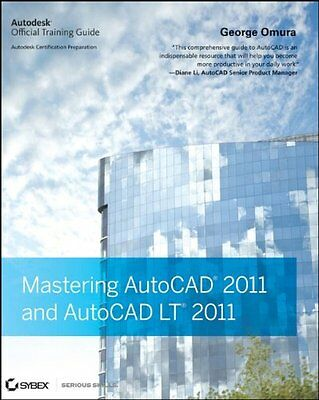 Mastering AutoCAD 2011 and AutoCAD LT 2011 Autodesk Official Training Guide