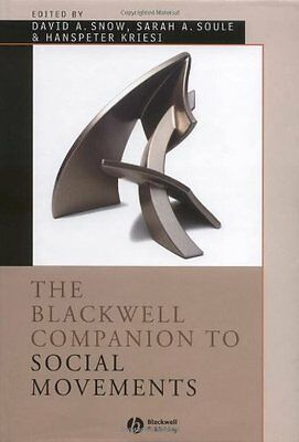 The Blackwell Companion to Social Movements David A. Snow Wiley-Blackwell 1 Book