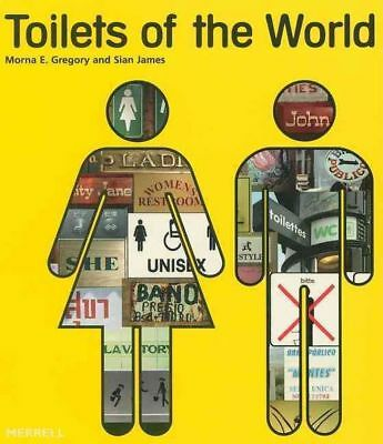 Toilets of the World by Morna E. Gregory Paperback Book (English)