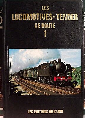Les locomotives TENDER de route tome 1, éditions du Cabri 1983