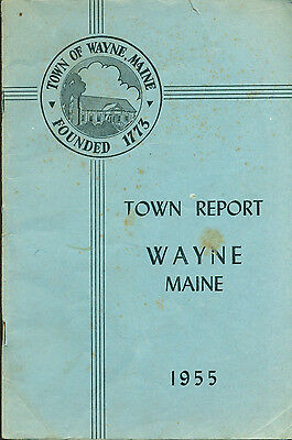 1955 ANNUAL REPORT of the Town of Wayne, Maine