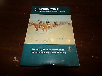 1989 Soldier's West Biographies from the Military Frontier Book