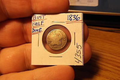 1836 Bust Half Dime  ..... #4355 ...... Free Shipping