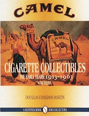 Camel Cigarette Collectibles The Early Years 1913-1963 Douglas Congdon-Martin
