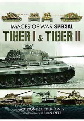 Tiger I and Tiger II by Anthony TuckerJones Paperback Book (English)