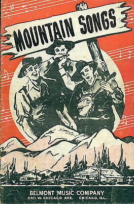 1937 MOUNTAIN SONGS (Belmont Music) country & hillbilly songbook