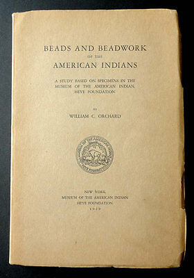 1929 1st. Ed Beads Beadwork American Indians Heye Foundation by William Orchard