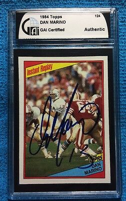 DAN MARINO 1984 TOPPS ROOKIE CARD #124 SIGNED AUTOGRAPH DOLPHINS GAI Certified