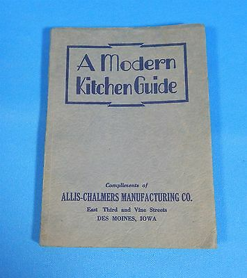 A Modern Kitchen Guide Allis Chalmers Cookbook Des Moines IA 1940 Paperback