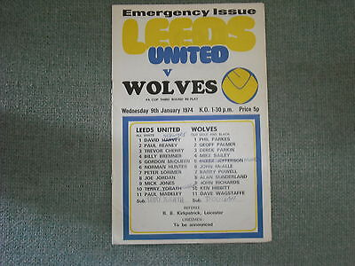 Leeds United  V  Wolverhampton Wanderers  (Fac Replay) 9-1-74  Emergency Issue