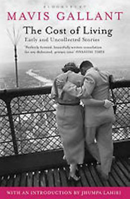 The Cost of Living: Early and Uncollected Stories, Gallant, Mavis, New Book