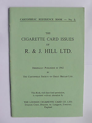 The Cigarette Card Issues of R&J.Hill Ltd.Cartophilic Reference Book 2