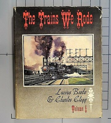 The Trains We Rode Beebe Clegg