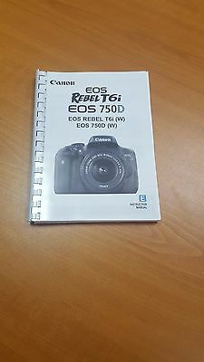 CANON EOS REBEL T6i/750D CAMERA  PRINTED USER MANUAL GUIDE HANDBOOK 414 PAGES A5