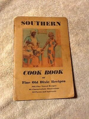 1935 Black Americana  Southern Cook Book Of Fine Old Dixie Recipes