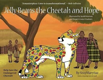 Jelly Beans the Cheetah and Hope by Hardcover Book (English)