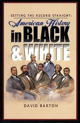 Setting the Record Straight : American History in Black and White by David...