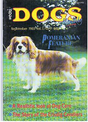 Dogs Monthly September 1985 Pomeranian Dog Care Crisdig Cavaliers  Magazine S894