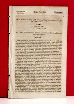House Report-Repeal of the Act of 1819 for the Civilization of the Indians-1842