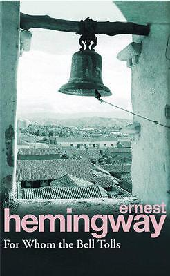 For Whom The Bell Tolls, Ernest Hemingway | Paperback Book | 9780099908609 | NEW