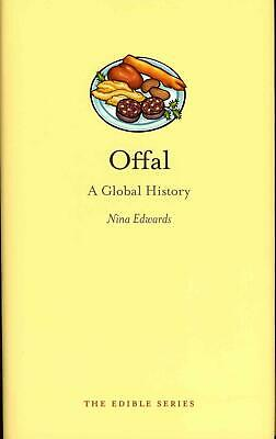 Offal: A Global History by Nina Edwards Hardcover Book (English)