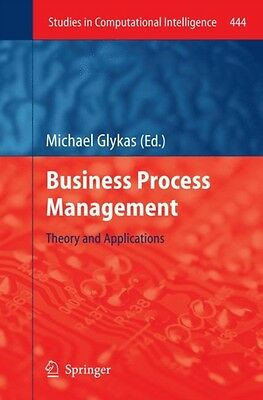 Business Process Management: Theory and Applications (Studies in Computational .