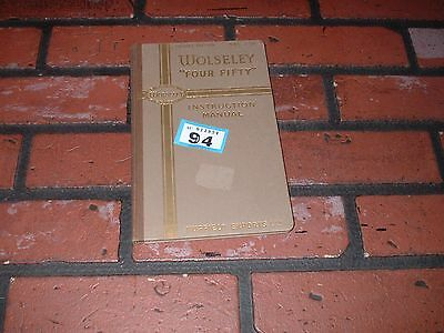 Genuine Wolseley Four-Fifty Drivers Handbook / Owners Manual.1950