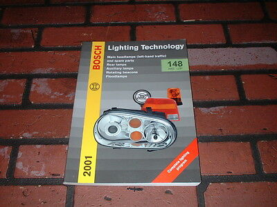 Genuine Bosch Lighting Components Parts Catalogue. 2001.