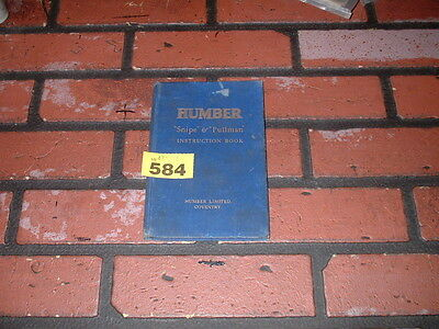 Genuine Humber Snipe & Pullman Owners Handbook / Instruction Manual. 1930