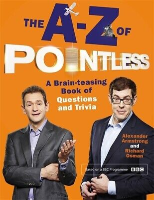 The A-Z of Pointless: a brain-teasing book of questions and trivia by Alexander