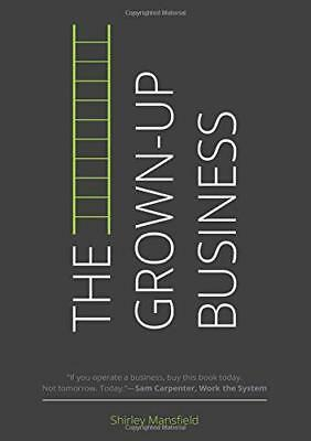 The Grown-Up Business by Mansfield, Shirley | Paperback Book | 9781910125328 | N